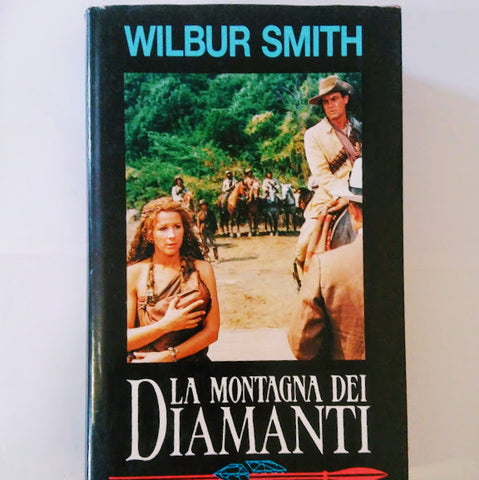 Wilbur Smith: La montagna dei diamanti