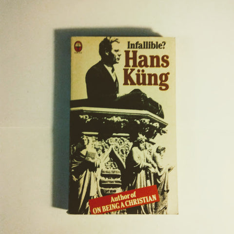 Hans Kung: Infallible?