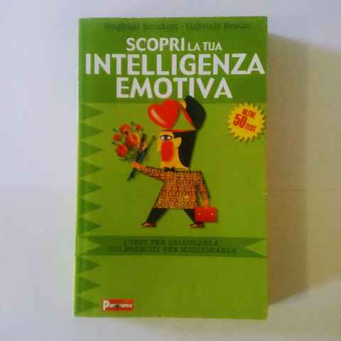 Siegfried Brockert, Gabriele Braun: Scopri la tua intelligenza emotiva