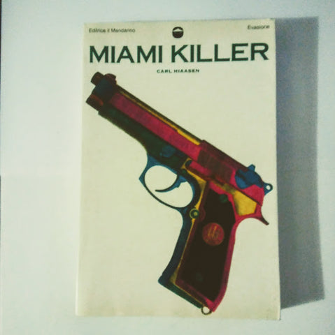 Carl Hiaasen: Miami killer