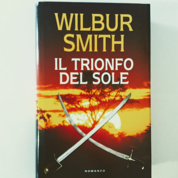 Wilbur Smith: Il trionfo del sole