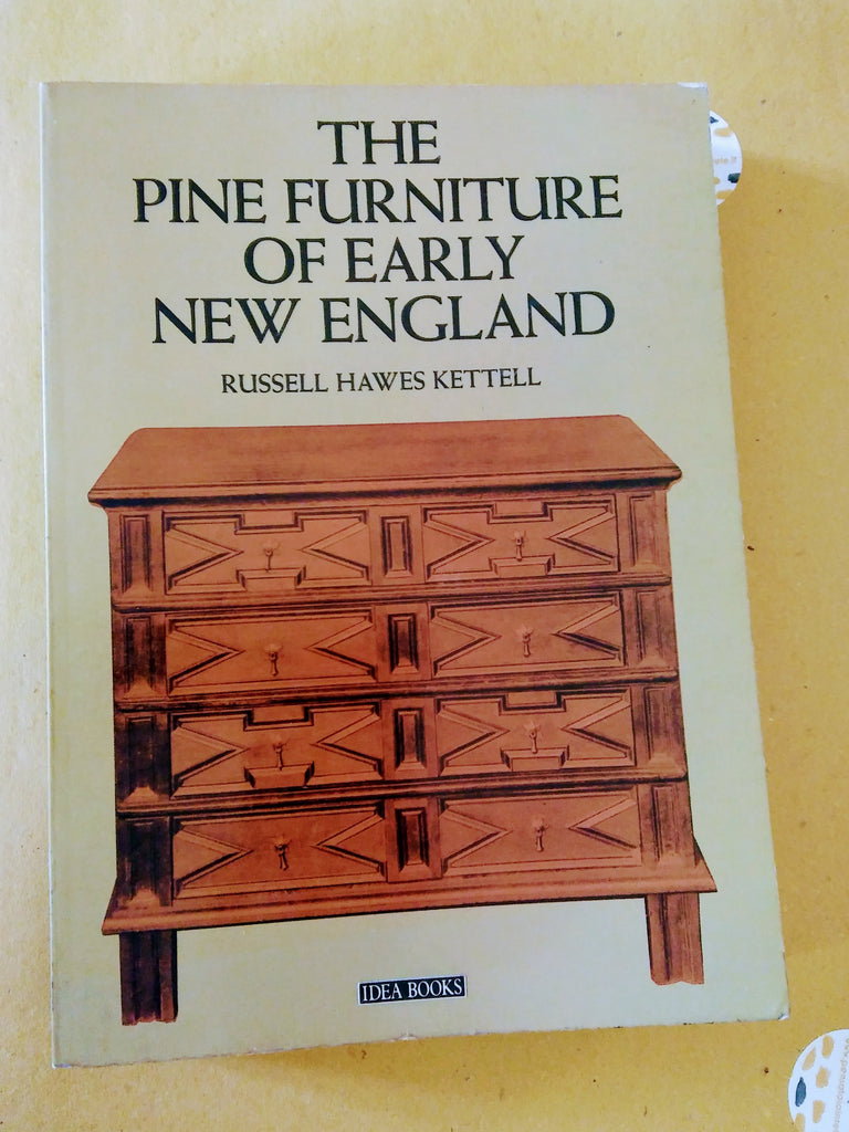 Russell H. Kettell: The Pine Furniture of Early New England