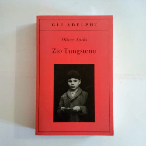 Oliver Sacks: Zio Tungsteno
