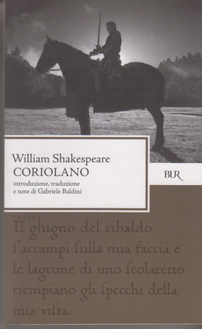William Shakespeare: Coriolano. Testo inglese a fronte. Bur 2006