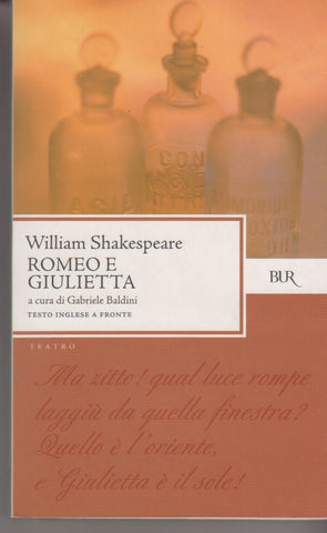 Shakespeare, William: Romeo e Giulietta. Bur 2000