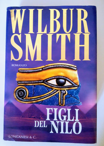 Wilbur Smith: Figli del Nilo