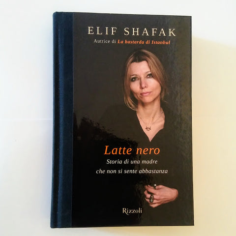 Elif Shafak: Latte nero