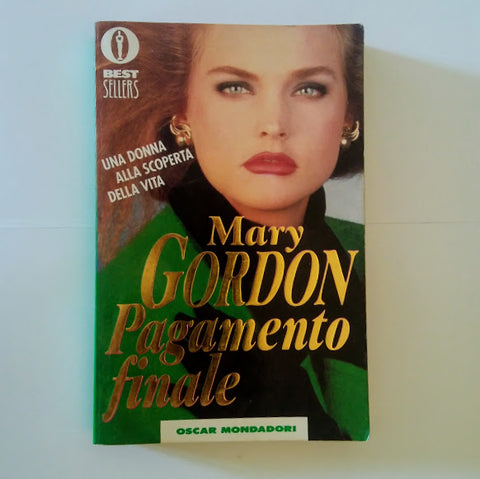 Mary Gordon: Pagamento finale