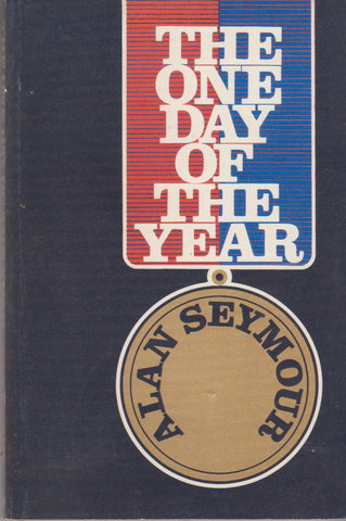 Alan Seymour: The one day of the year