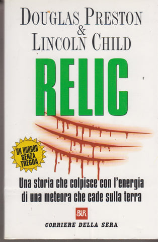 Douglas Preston, Lincoln Child: Relic