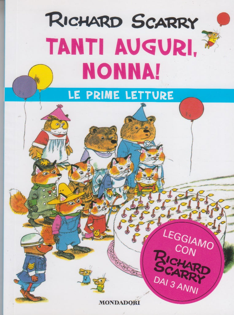 Richard Scarry: Tanti auguri, nonna!