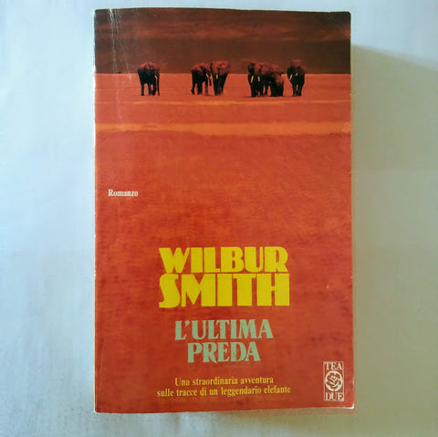 Wilbur Smith: L'ultima preda