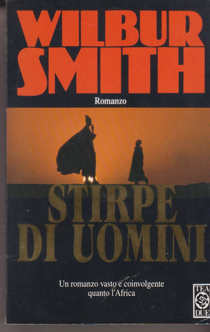 Wilbur Smith: Stirpe di uomini