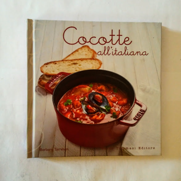 Barbara Torresan: Cocotte all'italiana