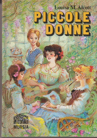 Alcott, Louisa M.: Piccole donne