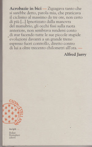Alfred. Jarry: Acrobazie in bici