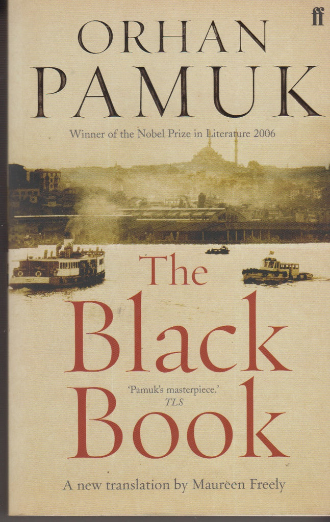 Pamuk, Orhan: The Black Book. Faber &  Faber 2006
