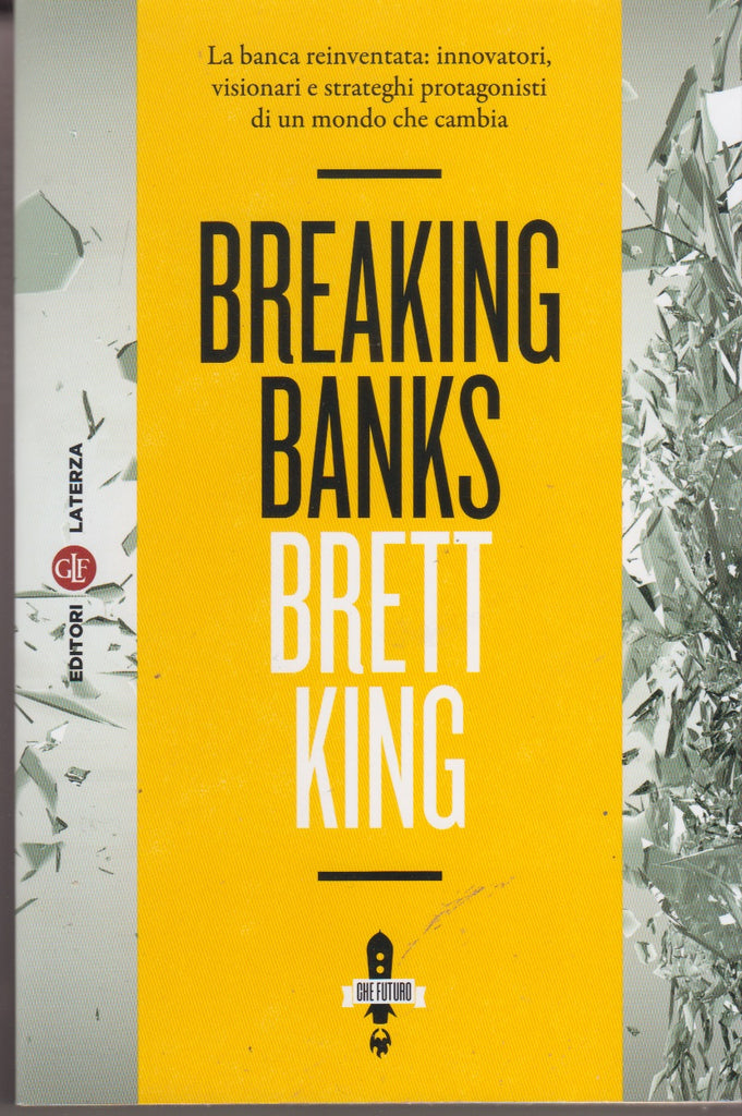 Brett King: Breaking banks