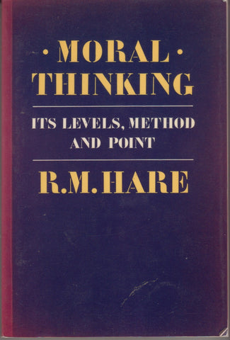 Richard Mervyn Hare: Moral Thinking