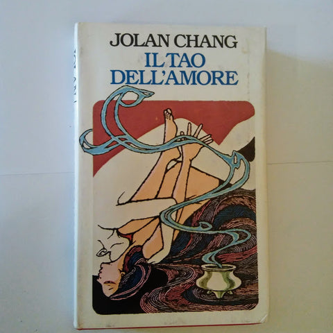 Jolan Chang: Il tao dell'amore