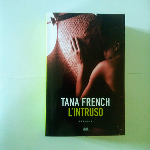 Tana French: L'intruso