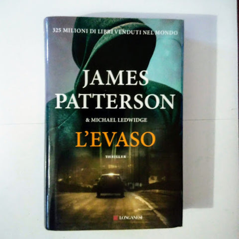 James Patterson, Michael Ledwidge: L'evaso
