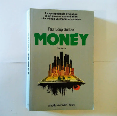 Paul Loup Sulitzer: Money