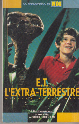 William Kotzwinkle: E.T. l'extraterrestre