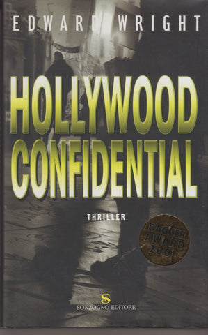 Edward Wright: Hollywood Confidential