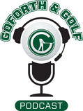 goforth and golf podcast
