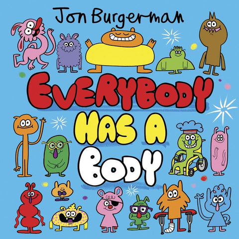 Everybody Has A Body by Jon Burgerman