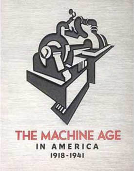 The Machine Age in America