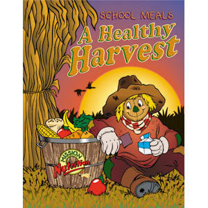 School Meals Healthy Harvest-  Nutrition Poster