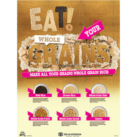 Eat Your Whole Grains Poster