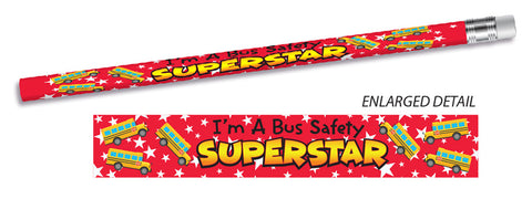 I'm a Bus Safety Super Star!  - Pencil