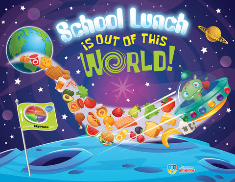 School Lunch is Out of this World! - Poster