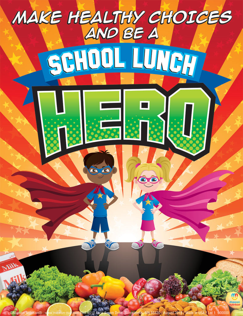 A School Lunch Hero Poster