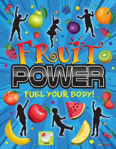 Fuel Your Day Fruit Power- Poster