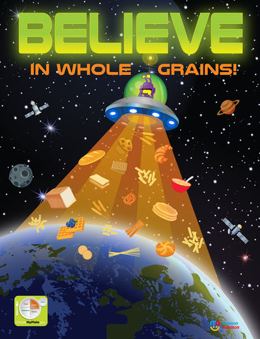 Believe in Whole Grains- Poster