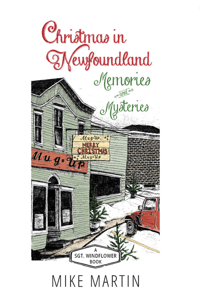 A Christmas in Newfoundland by Mike Martin (Print Book)