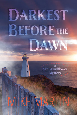 Darkest Before The Dawn by Mike Martin (Print Book) - Ottawa Press and Publishing