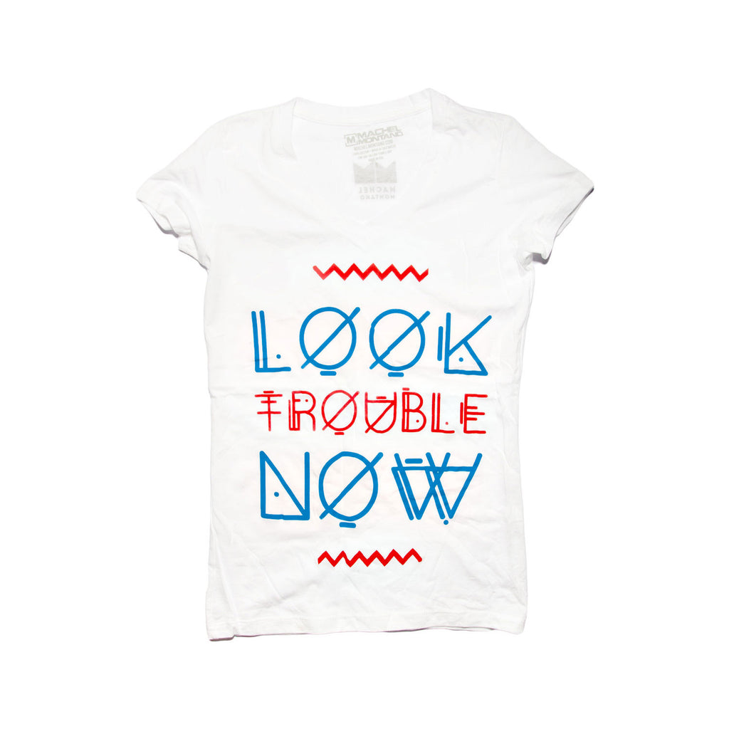 Look Trouble Now Tee - White