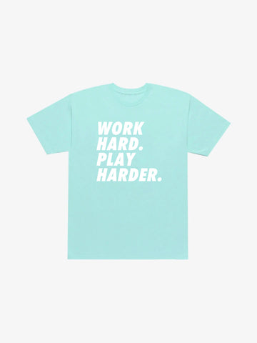 Work Hard Play Harder Tee - Powder Blue