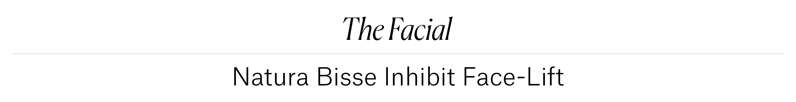 Natura Bisse Inhibit Face-Lift