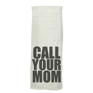 TWISTED WARES | Call Your Mom Kitchen Tea Towel