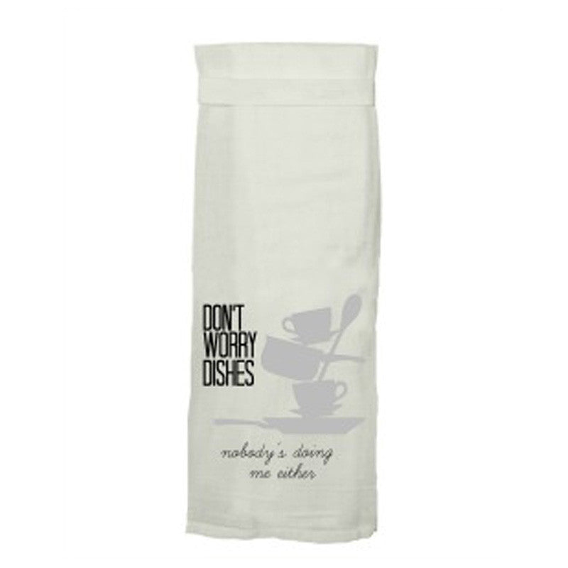 TWISTED WARES | Don't Worry Dishes... Kitchen Tea Towel