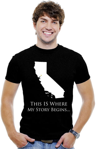 Men T-Shirt: California-This Is Where My Story Begins