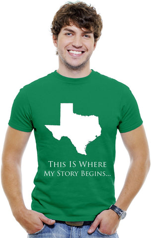 Texas Men T-Shirt...This Is Where My Story Begins