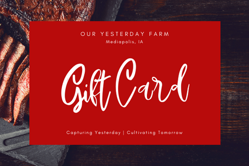 Our Yesterday Farm Gift Card