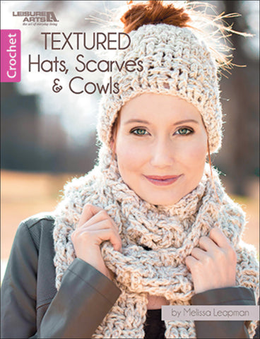 Leisure Arts Textured Hats Scarves And Cowls